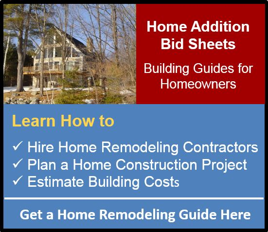 Home Additions Bid Sheets for Home Remodeling
